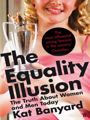 cover image of The Equality Illusion