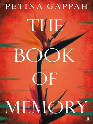 The Book of Memory by Petina Gappah.                                              AVAILABLE eBook.