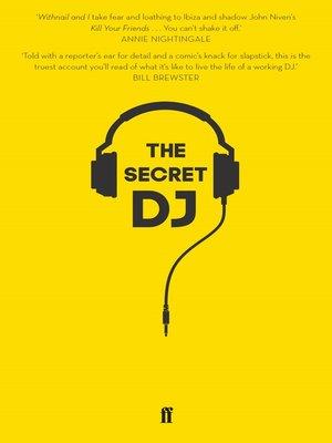 cover image of The Secret DJ