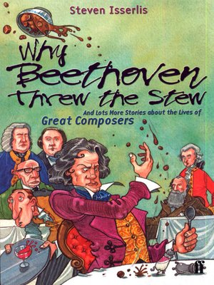 cover image of Why Beethoven Threw the Stew