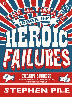 cover image of The Ultimate Book of Heroic Failures