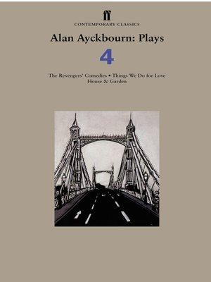 cover image of Alan Ayckbourn Plays 4