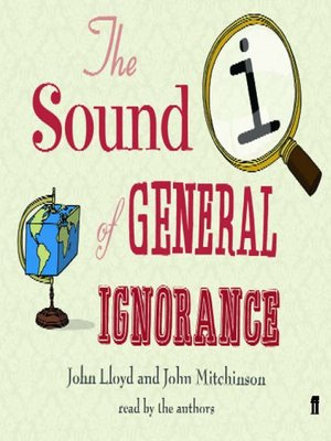 cover image of The Sound of General Ignorance