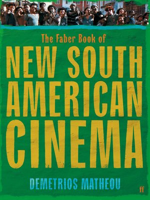 cover image of The Faber Book of New South American Cinema