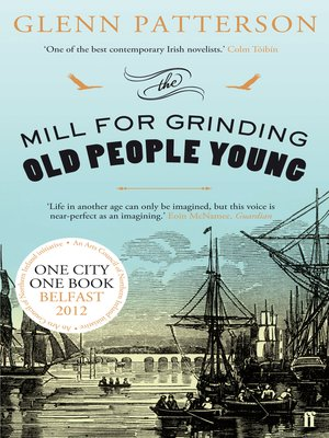 cover image of The Mill for Grinding Old People Young