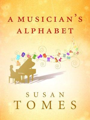 cover image of A Musician's Alphabet