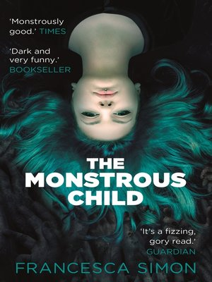 cover image of The Monstrous Child
