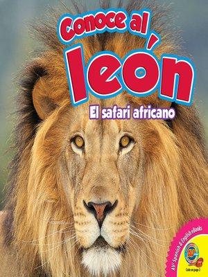 cover image of Conoce al león