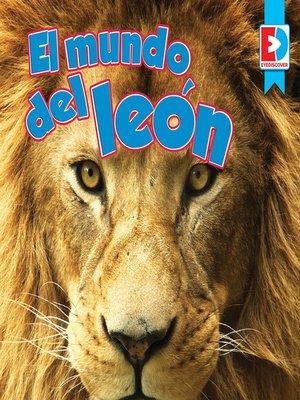 cover image of El mundo del león