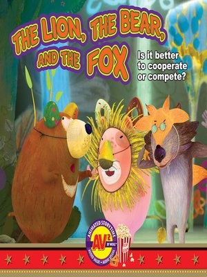 cover image of The Lion, the Bear, and the Fox