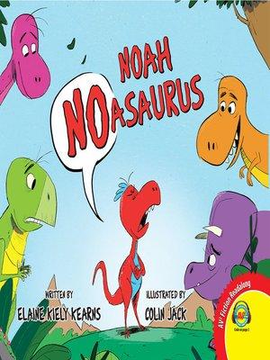 cover image of Noah Noasaurus