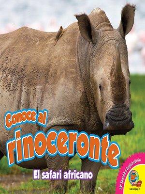 cover image of Conoce al rinoceronte