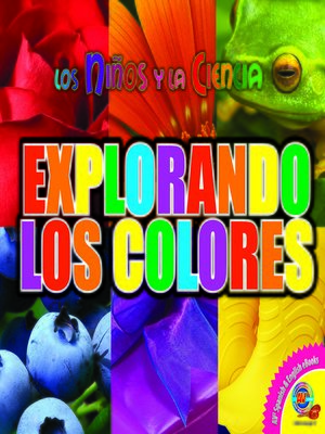 cover image of Explorando los colores (Exploring Colors)