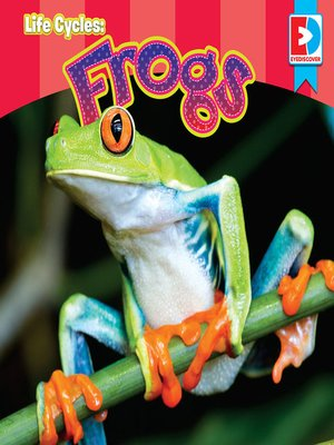 cover image of Life Cycles: Frogs