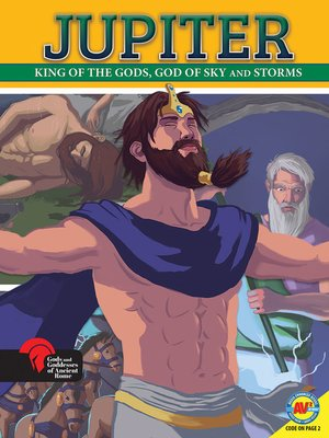 cover image of Jupiter King of the Gods, God of Sky and Storms