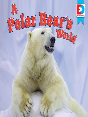 cover image of A Polar Bear's World