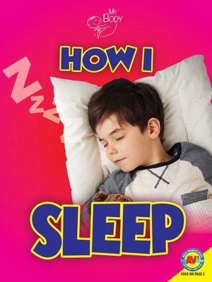 cover image of How I Sleep