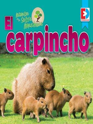 cover image of Animales de la Selva Amazónica: El carpincho