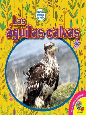 cover image of Las águilas calvas