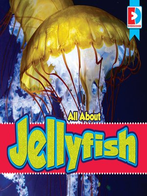 cover image of All About Jellyfish