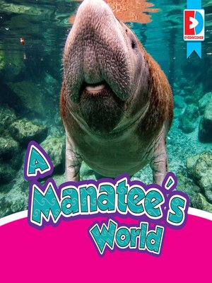 cover image of A Manatee's World