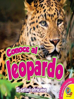 cover image of Conoce al leopardo