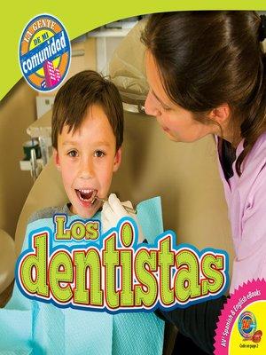 cover image of Los dentistas