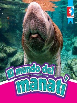 cover image of El mundo del manatí
