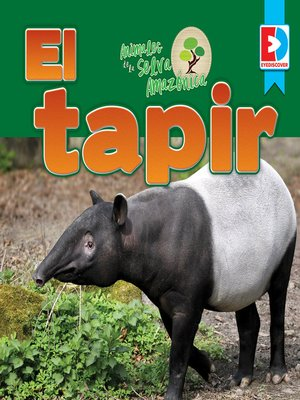 cover image of Animales de la Selva Amazónica: El tapir