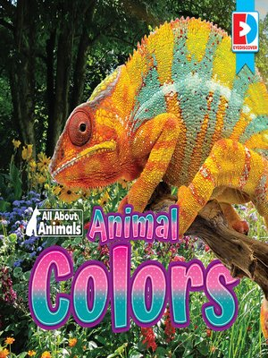 cover image of All About Animals: Animal Colors
