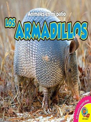 cover image of Los armadillos
