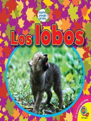 cover image of Los lobos