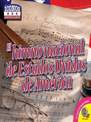 cover image of El himno nacional de Estados Unidos de América