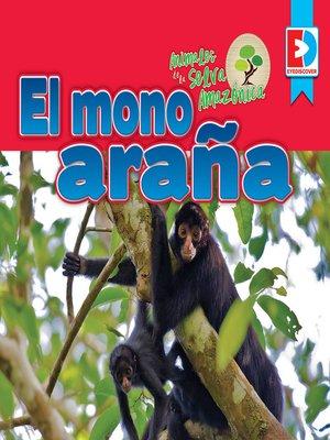 cover image of Animales de la Selva Amazónica: El mono araña