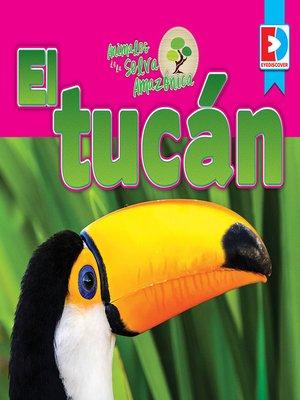 cover image of Animales de la Selva Amazónica: El tucán