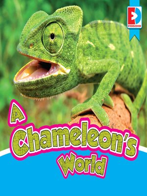 cover image of A Chameleon's World
