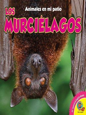 cover image of Los murciélagos