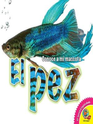 cover image of El pez