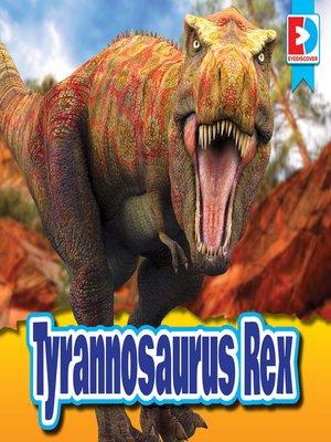 cover image of Tyrannosaurus Rex