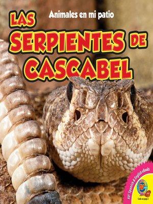 cover image of Las serpientes de cascabel