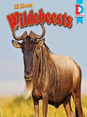 cover image of All About Wildebeests