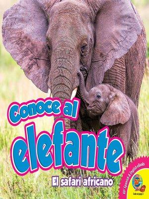 cover image of Conoce al elefante