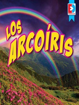 cover image of Los arcoíris