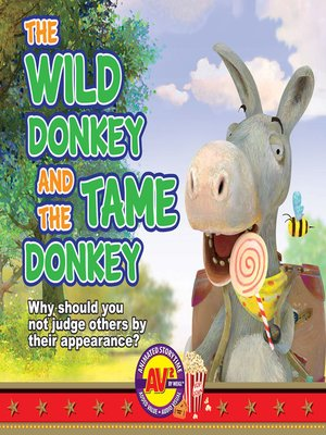 cover image of The Wild Donkey and the Tame Donkey