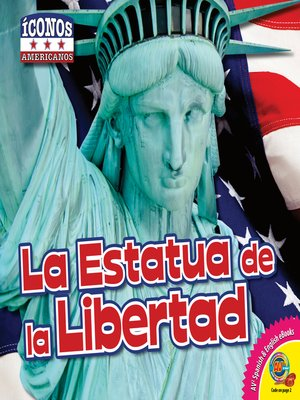 cover image of La Estatua de la Libertad (Statue of Liberty)