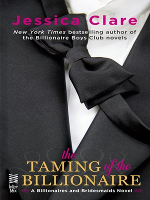 cover image of The Taming of the Billionaire