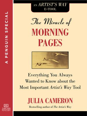 Julia cameron overdrive rakuten overdrive ebooks audiobooks cover image of the miracle of morning pages fandeluxe Image collections
