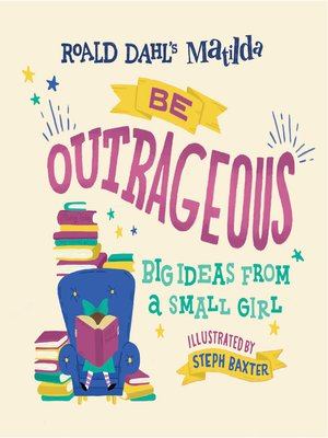 cover image of Matilda--Be Outrageous