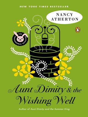 cover image of Aunt Dimity and the Wishing Well