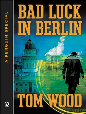 cover image of Bad Luck In Berlin